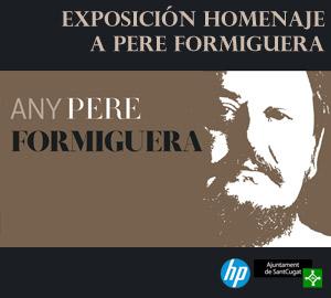 Exposición Homenaje a Pere Formiguera.